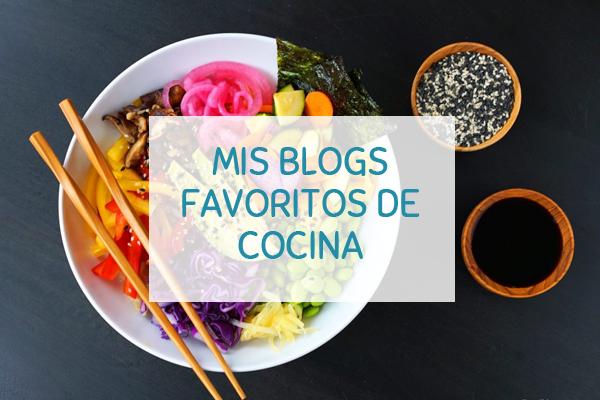 Mis Blogs Favoritos de Comida Sana